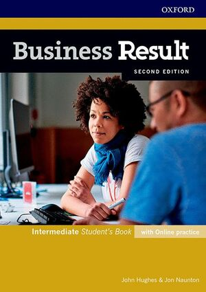 BUSINESS RESULT INTERMEDIATE. STUDENT'S BOOK WITH ONLINE PRACTICE 2ND EDITION