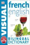 FRENCH ENGLISH BILINGUAL VISUAL DICTIONARY.