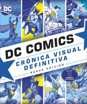 DC COMICS CRÓNICA VISUAL DEFINITIVA