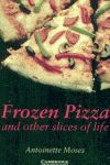 FROZEN PIZZA AND OTHER SLICES OF LIFE level 6 ( with downloadable audio)