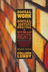 SOCIAL WORK, SOCIAL JUSTICE, AND HUMAN RIGHTS: A STRUCTURAL APPROACH TO PRACTICE