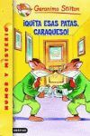 QUITA ESAS PATAS CARAQUESO 9 GERONIMO STILTON