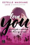 YOU 1. LOVE YOU( arriesgate a enamorarte del chico equivocado)