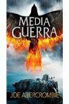 MEDIA GUERRA ( EL MAR QUEBRADO 3 )