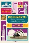 ATLAS MONUMENTAL Records y maravillas de la arquitectura