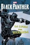 BLACK PANTHER. NARRATIVA. LA LUCHA POR WAKANDA