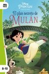 PRINCESAS. EL PLAN SECRETO DE MULÁN. NARRATIVA VERDE