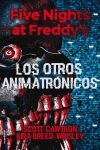 FIVE NIGHTS AT FREDDY´S. THE TWISTED ONE