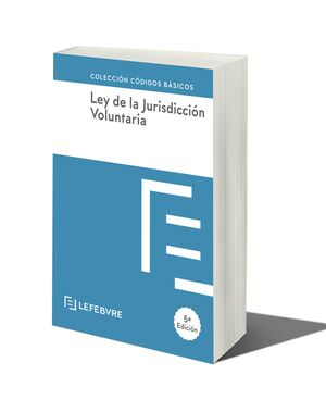 LEY DE JURISDICCION VOLUNTARIA 5ª EDC.