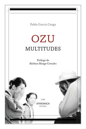 OZU, MULTITUDES