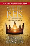 XOC DE REIS (CANÇÓ DE GEL I FOC 2) (A CLASH OF KINGS. A SONG OF ICE AND FIRE 2).