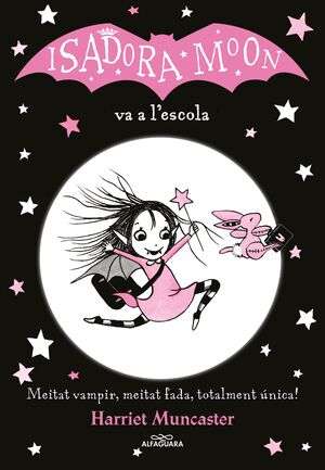 ISADORA MOON VA A L´ESCOLA (CAT)