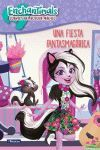 UNA FIESTA FANTASMAGÓRICA (ENCHANTIMALS)