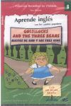 GOLDILOCKS AND THE THREE BEARS ( APRENDE INGLES CON LOS CUENTOS POPULARES)