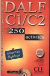 DALF C1/C2 250 ACTIVITES + 1 CD AUDIO MP3 + CORRIG