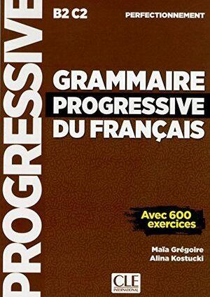 GRAMMAIRE PROGRESSIVE PERFECTIONNEMENT. 3E ÉDITION AVEC 1 CD AUDIO MP3