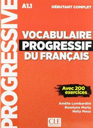 VOCABULAIRE PROGRESSIF DU FRANÇAIS - NIVEAU DÉBUTANT COMPLET - LIVRE+CD - NOUVEL.  A1.1