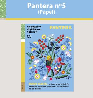 PANTERA 05 MAGAZINE KIDS SAVE PLANET