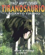 TIRANOSAURIO - LAGARTO TIRANO