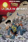 SUPERLÓPEZ. LA ISLA DE BASURA (MAGOS DEL HUMOR 197)