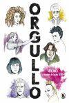 ORGULLO. 50 HEROES. 5 DECADAS DE LUCHA LGTBI+