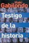 TESTIGO DE LA HISTORIA