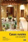CASAS RURALES CON ENCANTO 2010