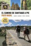 EL CAMINO DE SANTIAGO A PIE   LUGARES - ALBERGUES - ETAPAS - SERVICIOS