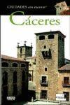 CACERES CIUDADES CON ENCANTO