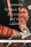 EL SECRETO DEL REY CAUTIVO(P.F.LARA 2005