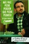 MÁS VALE PEDIR PERDÓN QUE PEDIR PERMISO. HISTORIAS INTIMAS DE SALVADOS