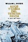 AUGE Y CAIDA DEL TERCER REICH, VOL. II
