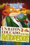 UN RATÓN EDUCADO NO SE TIRA RATOPEDOS 20 G. STILTON
