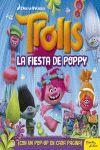 TROLLS. LA FIESTA DE POPPY. LIBRO POP-UP