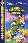 ¡Y ENCIMA, TE MORDERÉ LA COLA, STILTONIX!. LOS COSMORRATONES Nº 11