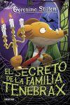 EL SECRETO DE LA FAMILIA TENEBRAX GERONIMO STILTON 18