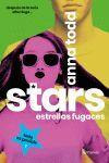 STARS. ESTRELLAS FUGACES 1
