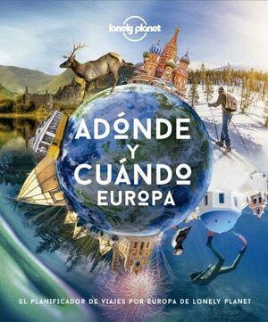 ADONDE Y CUANDO - EUROPA