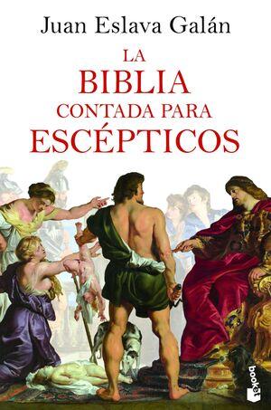 LA BIBLIA CONTADA PARA ESCÉPTICOS BK