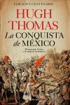 LA CONQUISTA DE MÉXICO. MOCTEZUMA, CORTÉS Y LA CAÍDA DE UN IMPERIO