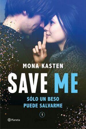 SAVE ME (SERIE SAVE 1)