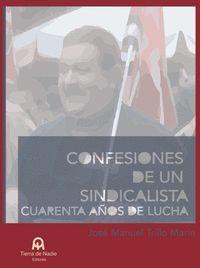CONFESIONES DE UN SINDICALISTA