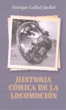 HISTORIA CÓMICA DE LA LOCOMOCIÓN