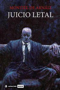 JUICIO LETAL