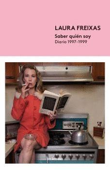 SABER QUIÉN SOY - DIARIOS 1997-1999