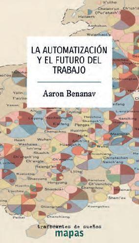 AUTOMATIZACION Y EL FUTURO DEL TRABAJO, LA