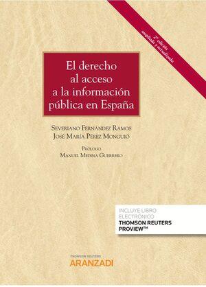 EL DERECHO AL ACCESO A LA INFORMACIÓN PÚBLICA EN ESPAÑA (PAPEL +