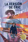 LA VERSIÓN DE ERIC ( PREMIO GRAN ANGULAR 2020 )