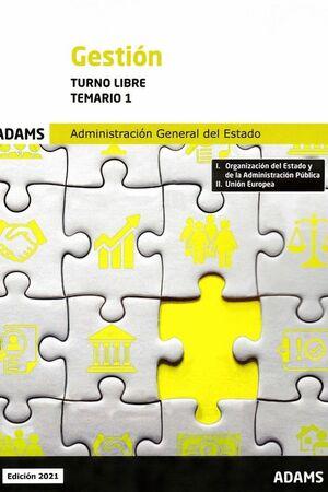 TEMARIO 1 GESTIÓN DE LA ADMINISTRACIÓN GENERAL DEL ESTADO, TURNO LIBRE