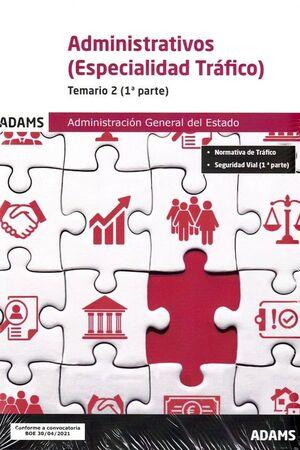 TEMARIO 2 ADMNISTRATIVOS DE LA ADMINISTRACIÓN GENERAL DE ESTADO